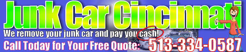 Cash for Cars Cincinnati - Junk Car Removal